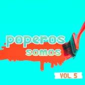 Poperos Somos Vol. 5 de Various Artists
