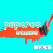 Poperos Somos Vol. 4 by Various Artists