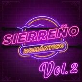 Sierreño Romántico Vol. 2 by Various Artists