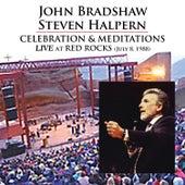 Celebration & Meditations (Live at Red Rocks July 8, 1988) (Digital) by John Bradshaw