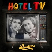 Hotel TV by Lawrence