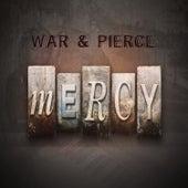 Mercy by War & Pierce