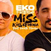 Miss Köllefornia by Eko Fresh