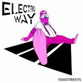 Electro Way de 1000streets