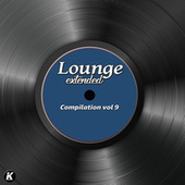 Lounge Extended Compilation, Vol. 9 by Various Artists