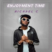 Enjoyment Time von Michael C.