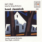 Janacek: Idyll For Orchestra, Suite For Strings, Suite For von Ross Pople