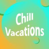 Chill Vacations de Various Artists