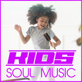 Kids Soul Music by Various Artists