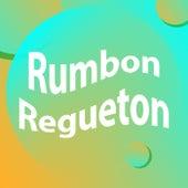 Rumbon Regueton von Various Artists