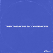 Throwbacks & Comebacks Vol. 1 by Various Artists