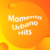 Momento Urbano Hits de Various Artists