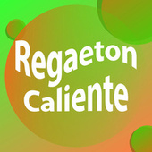 Regaeton Caliente de Various Artists