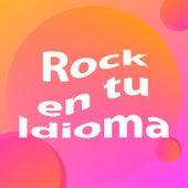 Rock en tu Idioma de Various Artists