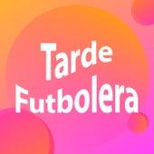 Tarde Futbolera de Various Artists