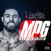 MPG Max Pain Griffin by Yukmouth