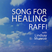 Song For Healing by Raffi