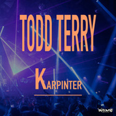 Karpinter by Todd Terry
