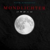 Mondlichter by Dream