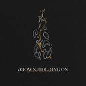 Drown/Holding On (Remixes) by Dabin