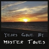 Years Gone By de Mastertones