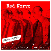 Classics In Jazz by Red Norvo