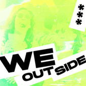 We Outside by Various Artists