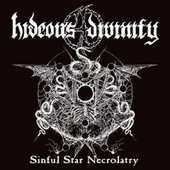 Sinful Star Necrolatry by Hideous Divinity