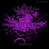 Izabella de Matt O'Ree Band