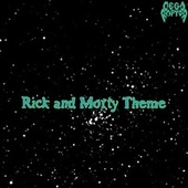 Rick and Morty Theme by Megaraptor