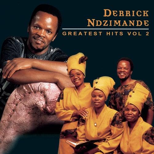Derrick Ndzimande Greatest Hits Vol 2 By Napster