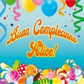 Buon compleanno alice! by Massimo Faraò