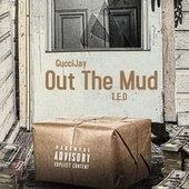 Out The Mud von Gucci Jay