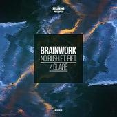 No Rush / Glare by Brainwork