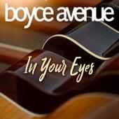 In Your Eyes de Boyce Avenue