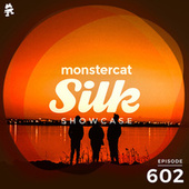 Monstercat Silk Showcase 602 (Hosted by Vintage & Morelli) by Monstercat