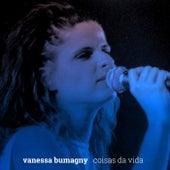 Coisas Da Vida de Vanessa Bumagny