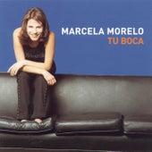 Tu Boca de Marcela Morelo