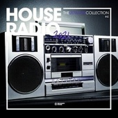House Radio 2021 - The Ultimate Collection #4 von Various Artists