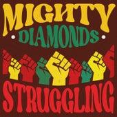 Struggling (Remastered) von The Mighty Diamonds