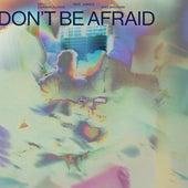 Don't Be Afraid (feat. Jungle) (Soulwax Remix) de Diplo