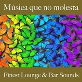 Música Que No Molesta: Finest Lounge & Bar Sounds by ALLTID