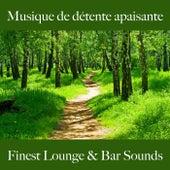 Musique de détente apaisante: finest lounge & bar sounds by ALLTID