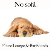No Sofá: Finest Lounge & Bar Sounds by ALLTID