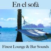 En el Sofá: Finest Lounge & Bar Sounds by ALLTID