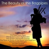 The Beauty of the Bagpipes von Various Artists