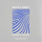 Stayin´ Alive by Bossa Bros