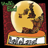 Lalaland by Wallis Bird