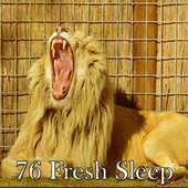 76 Fresh Sleep by Lullaby Land
