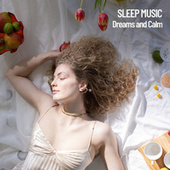 Sleep Music: Dreams and Calm fra Relaxing Music Therapy